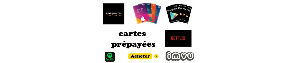 Cartes prépayées (iTunes -amazon-googleplay..)